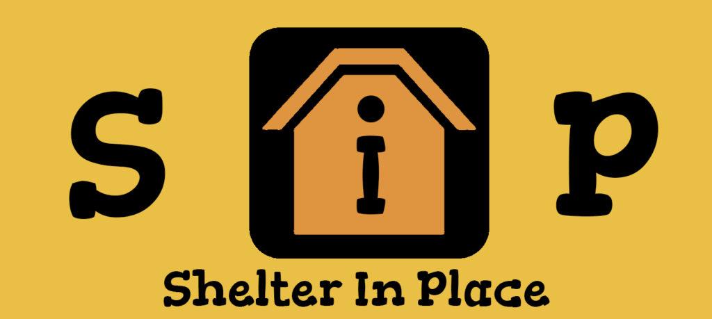 Shelter-In-Place Mindset